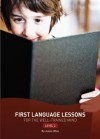 First Language Lessons For The Well Trained Mind: Level 2 (First Language Lessons) - Jessie Wise