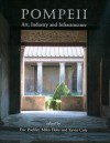 Pompeii: Art, Industry and Infrastructure - Kevin Cole, Miko Flohr, Eric Poehler