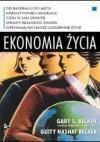 Ekonomia życia - Gary S. Becker, Guity Nashat Becker