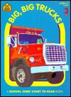 Big, Big Trucks - School Zone Publishing Company