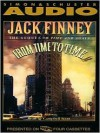 From Time to Time: The Sequel To Time And Again - Jack Finney, Campbell Scott