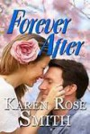 Forever After - Karen Rose Smith