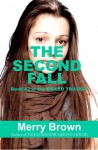 The Second Fall (The Exiled Trilogy, #2) - Merry Brown