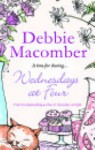 Wednesdays At Four (Mira) (Mira) - Debbie Macomber
