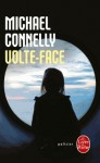 Volte-face - Michael Connelly, Robert Pépin