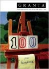 Granta 100 - Granta: The Magazine of New Writing, William Boyd