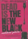Dead Is the New Black - Marlene Perez, Suzy Jackson