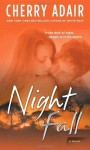 Night Fall: A Novel - Cherry Adair