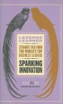 Sparking Innovation (Lessons Learned) - Fifty Lessons