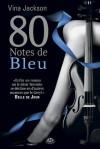 80 Notes de bleu (ROMANTICA) (French Edition) - Vina Jackson, Angela Morelli