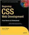 Beginning CSS Web Development: From Novice to Professional - Simon Collison, Andy Clarke