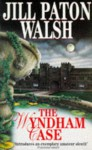 The Wyndham Case - Jill Paton Walsh