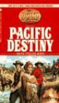 Pacific Destiny - Dana Fuller Ross