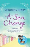 A Sea Change (Quick Reads 2013) - Veronica Henry
