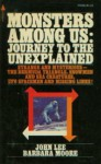 Monsters Among Us: Journey To The Unexplained - John D. Lee, Barbara Moore