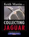 Keith Martin on Collecting Jaguar - Keith Martin, Editors of Sports Car Market Magazine