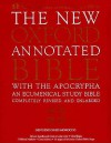 The New Oxford Annotated Bible, New Revised Standard Version with the Apocrypha - Anonymous, Bruce M. Metzger, Roland E. Murphy