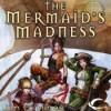 The Mermaid's Madness - Jim C. Hines, Carol Monda