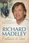 Fathers And Sons - Richard Madeley