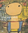 Klee and Cobra: A Child's Play - Michael Baumgartner, Jonathan Fineberg, Rudi Fuchs