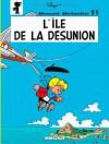 Benoît Brisefer, Tome 9: L'île De La Désunion - Thierry Culliford, Pascal Garray, Nine