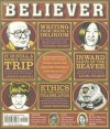 The Believer, Issue 92 - Heidi Julavits, Andrew Leland, Vendela Vida