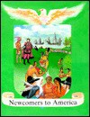 Newcomers to America, 1400's-1600's - Stuart A. Kallen