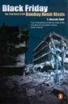Black Friday: The True Story Of The Bombay Bomb Blasts - S. Hussain Zaidi
