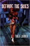 Defying the Skies - Thea Landen