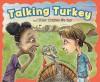 Talking Turkey and Other Cliches We Say - Nancy Loewen, Adam Watkins