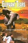 Elephant Tears: Mask of the Elephant - Richard Trout
