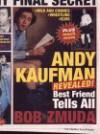 Andy Kaufman Revealed!: Best Friend Tells All - Bob Zmuda, Matthew Scott Hansen, Jim Carrey
