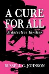 A Cure for All - Russell Johnson