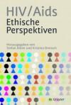 HIV/AIDS Ethische Perspektiven - Stefan Alkier, Kristina Dronsch
