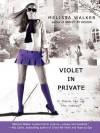 Violet in Private - Melissa C. Walker