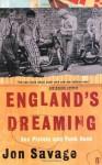 England's Dreaming - John Savage