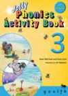 Jolly Phonics Activity Book 3 - Lloyd, Sara Wernham