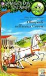 Olimpiadi nell'antica Grecia - Mary Pope Osborne, M. Invernizzi