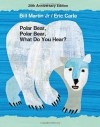 Polar Bear, Polar Bear, What Do You Hear? 20th Anniversary Edition with CD - Bill Martin Jr., Eric Carle