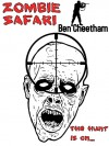 Zombie Safari - Ben Cheetham