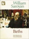 Births - William Saroyan, Aram Saroyan