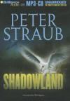 Shadowland - Peter Straub, Phil Gigante