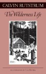 Wilderness Life - Calvin Rutstrum