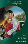 Lost In Love (Mills & Boon Romance, #4010) - Michelle Reid