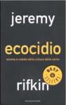 Ecocidio: Ascesa e caduta della cultura della carne - Jeremy Rifkin, Paolo Canton