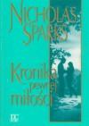Kronika pewnej miłości - Nicholas Sparks