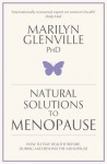 Natural Solutions to Menopause - Marilyn Glenville