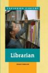 Exploring Careers - Librarian (Exploring Careers) - Deborah Underwood