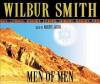 Men Of Men - Wilbur Smith, Martin Jarvis