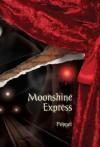 Moonshine Express - Poppet